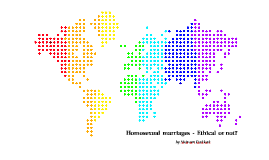 Homosexual marriages- Ethical or not?