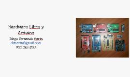 Hardware Libre y Arduino