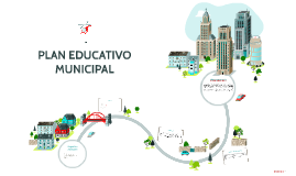 PLAN EDUCATIVO MUNICIPAL