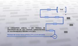 LA CONGESTIÓN JUDICIAL Y LAS MEDIDAS DE DESCONGESTIÓN EN LOS