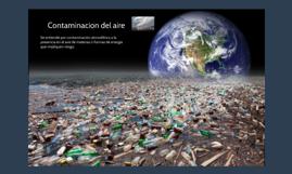 Se entiende por contaminación atmosférica a la presencia en