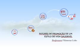 FATORES DE PROMOÇÃO DE UM ESTILO DE VIDA SAUDÁVEL