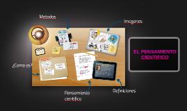Copy of Copy of EL PENSAMIENTO CIENTIFICO