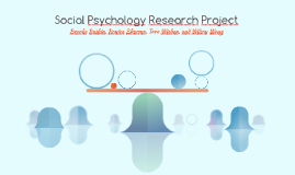 Social Psychology Research Project
