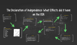 The Declaration of Independence: What Effects did it have on