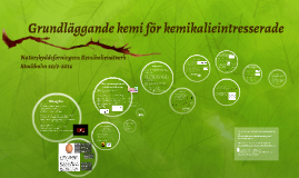Copy of Grundläggande kemi för kemikalieintresserade
