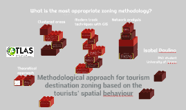 Methodological approach for tourism destination zoning based on the tourists' spatial behaviour