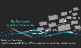 New Age of Journalism and Reporting