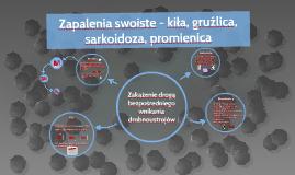 Zakażenia swoiste - kiła, gruźlica, sarkoidoza, promienica