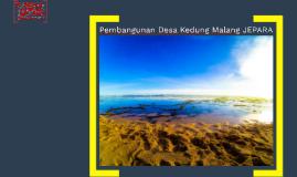 Pembangunan Desa Kedung Malang JEPARA