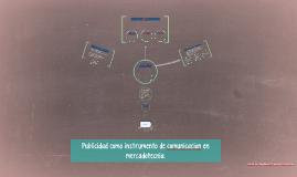 Copy of Publicidad como instrumento de comunicación en mercadotecnia