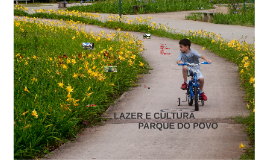 Lazer e Cultura no Parque do Povo