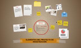 ELEMENTOS DEL PROYECTO DE INVESTIGACIÓN