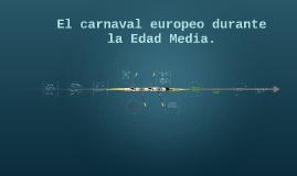 El carnaval europeo durante la edad media