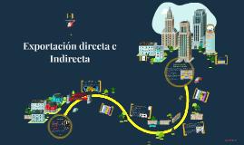 Exportación directa e Indirecta