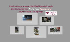 Production process of fortified blended foods distributed by
