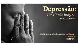 Depressão: uma visão integral (SEDUR)