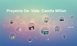 proyecto de vida ética: Camila millán