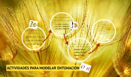 ACTIVIDADES PARA MODELAR ENTONACIÓN