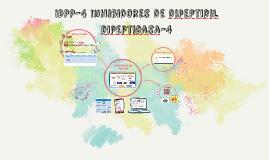 IDPP-4 Inhibidores de dipeptidil dipeptidasa-4