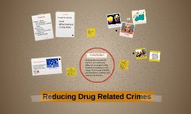 Drugs and Crime Rates