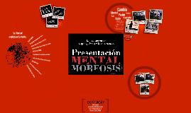 Presentación MENTALMORFOSIS