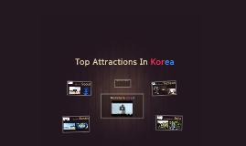 Top Attractions In Korea