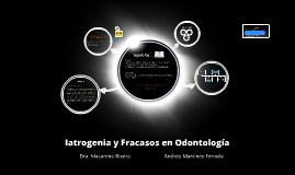 Iatrogenia y Fracasos en Odontología