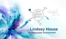 Lindsey House Prescreen Assessment