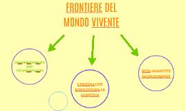 FRONTIERE DEL MONDO VIVENTE