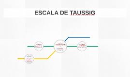 ESCALA DE TAUSSIG