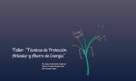 Copy of Copy of Técnicas de Protección Articular y Ahorro de Energía