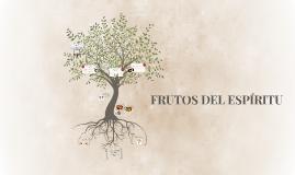 FRUTOS DEL ESPÍRITU