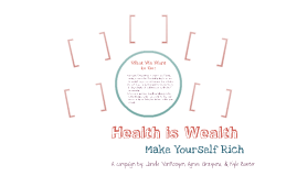 Copy of Health is Wealth