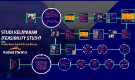 STUDI KELAYAKAN (FEASIBILITY STUDY)