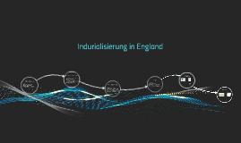 Indurialisierung in England