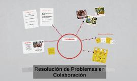 Copy of Resolución de Problemas en Colaboración