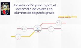 Una educación para la paz, el desarrollo de valores en alumn