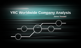 YRC Worldwide Company Analysis
