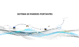 Copy of SISTEMA DE MUROS PORTANTES