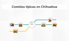 Comidas típicas en Chihuahua