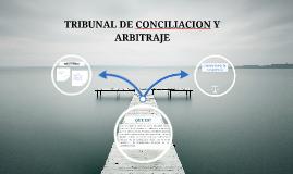 TRIBUNAL DE CONCILIACION Y ARBITRAJE