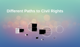 Different Paths to Civil Rights
