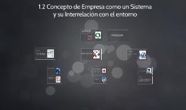 1.2 Concepto de Empresa como un sistema de Interrelación