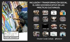 Copy of Inclusión y Transformación Social.