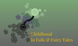 Childhood in Folk & Fair Tales