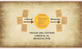 PASAJE DEL ESTADO LIBERAL AL BENEFACTOR