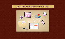 Copy of CULTURE FAIR INTELLIGENCE TEST