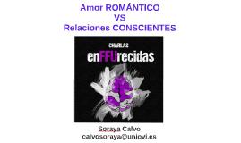 amor romántico vs relaciones conscientes