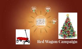 Red Wagon Campaign